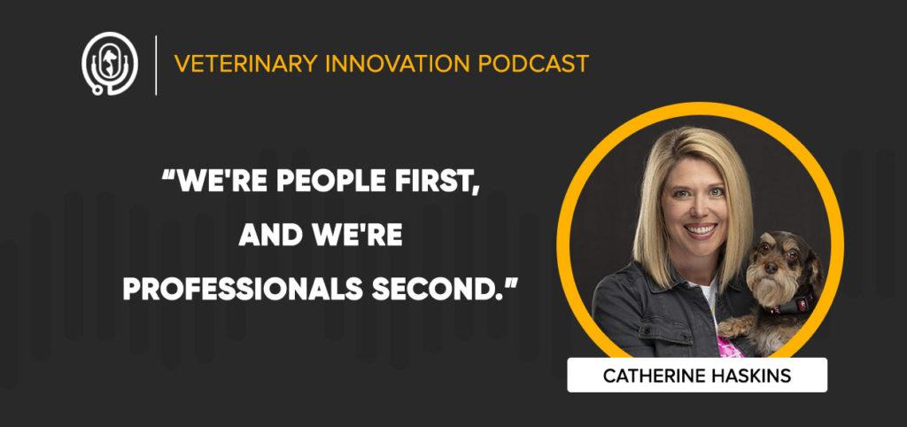 Catherine Haskins on the Veterinary Innovation Podcast